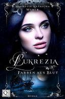 Lukrezia - Farben Aus Blut