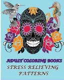 Adult Coloring Books Stress Relieving Patterns