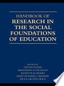 Handbook of Research in the Social Foundations of Education
