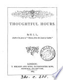 Thoughtful Hours By H L L