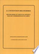 l intention des femmes   programmes et services offerts par les commissions scolaires