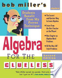 Bob Miller s Algebra for the Clueless  2nd edition