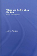 Wicca and the Christian Heritage