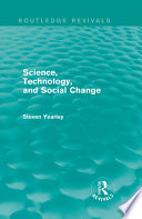 Science  Technology  and Social Change  Routledge Revivals