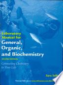 General  Organic  and Biochemistry Lab Manual