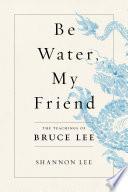 Be Water  My Friend Book PDF