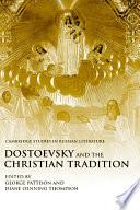 Dostoevsky And The Christian Tradition