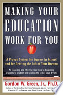 Making Your Education Work For You