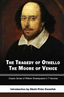 The Tragedy of Othello   The Moore of Venice