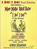 I Do! I Do! Preston And Mary Martin Includes Honeymoon