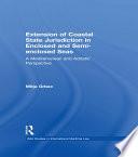 The Extension of Coastal State Jurisdiction in Enclosed Or Semi Enclosed Seas
