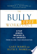 The Bully Free Workplace