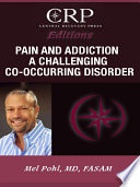 Pain And Addiction A Challenging Co Occurring Disorder book
