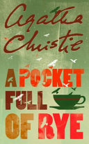 A Pocket Full Of Rye : a murdered businessman...rex fortescue, king of a...