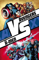 Avengers vs  X Men
