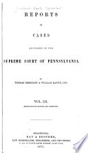Reports of Cases Adjudged in the Supreme Court of Pennsylvania  1814 1828