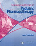 Application And Review Of Pediatric Pharmacotherapy
