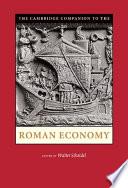 The Cambridge Companion to the Roman Economy
