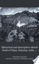 Historical and Descriptive Sketch Book of Napa, Sonoma, Lake, and Mendocino