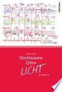 Stockhausens Zyklus Licht
