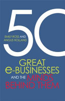 Fifty Great E businesses and the Minds Behind Them