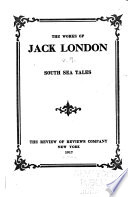 The Works of Jack London  South sea tales