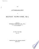 The Autobiography of Henry Newcome  M A  Book PDF