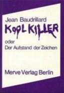 Kool Killer, oder Der Aufstand der Zeichen