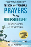 Prayer   the 1000 Most Powerful Prayers for Mindfulness   Anger Management