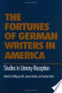 The Fortunes of German Writers in America