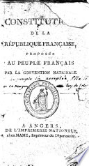 Constitution de la R  publique Fran  aise  propos  e au peuple fran  ais par la Convention Nationale