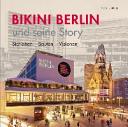 Bikini Berlin und seine Story