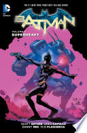 Batman Vol  8  Superheavy