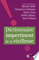 Manifeste Pour L'âge Et La Vie : Réenchanter La Vieillesse par José POLARD, Michel BILLE, Christian GALLOPIN