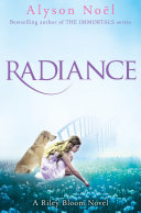 Radiance: A Riley Bloom Novel 1 by Alyson Noel