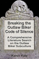 download ebook breaking the outlaw biker code of silence pdf epub