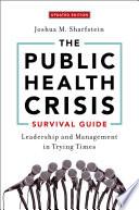 The Public Health Crisis Survival Guide