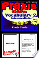 PRAXIS 1 Test Prep Intermediate Vocabulary 2 Review  Exambusters Flash Cards  Workbook 2 of 8