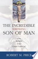 Incredible Shrinking Son of Man Book PDF