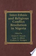 Inter ethnic and Religious Conflict Resolution in Nigeria