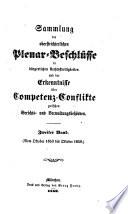 Sammlung der oberstrichterlichen Plenar-Beschlüsse in bürgerlichen Rechtsstreitigkeiten und der Erkenntnisse über Competenz-Konflikte zwischen Gerichts- und Verwaltungsbehörden