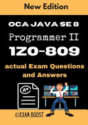 Oca Java Se 8 Programmer Ii 1z0 809 Actual Exam Questions And Answers