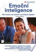 Emoční inteligence - Vliv emocí na osobní a profesní úspěch