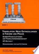 Translation--neue Entwicklungen in Theorie und Praxis