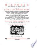 Historie van den staat en het lyden van de kerke van Schotlandt. Zynde een verhaal van de smertelykste vervolgingen, en wreedste tormenten, welke de Protestanten hebben moeten ondergaan, onder de regeringe van koning Karel den Tweeden, en Jacob den Tweeden. Beginnende van de Herstellinge in 1660 en eindigende met de Revolutie in 1689