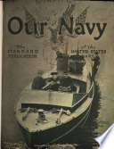 Our Navy  the Standard Publication of the U S  Navy