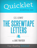 Quicklet on C S  Lewis  The Screwtape Letters
