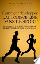 Comment d  velopper l autodiscipline dans le sport