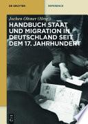 Handbuch Staat und Migration in Deutschland seit dem 17. Jahrhundert
