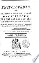 Encyclop  die  ou Dictionnaire raisonn   des sciences  des arts et des m  tiers  par une Soci  te des gens de lettres  Mis en ordre   publi   par M  Diderot    quant a la partie math  matique  par M  D Alembert  Tome premier   36